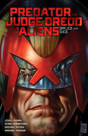 Predator Versus Judge Dredd Versus Aliens  Splice and Dice