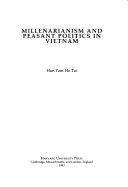 Millenarianism and Peasant Politics in Vietnam