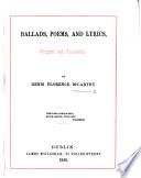 Ballads  Poems  and Lyrics  Original and Translated