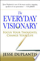 The Everyday Visionary