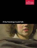 If the Paintings Could Talk