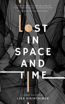 Lost in Space and Time
