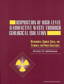 Disposition of High-Level Radioactive Waste Through Geological Isolation: