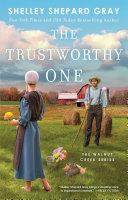 The Trustworthy One