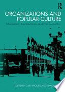 Organizations and Popular Culture Book PDF