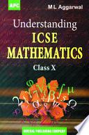 APC Understanding ICSE Mathematics - Class 10 - Avichal Publishing Company