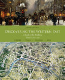 Discovering the Western Past, Volume II: Since 1500