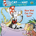 How Wet Can You Get? (Dr. Seuss/Cat in the Hat) [Pdf/ePub] eBook