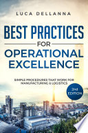 Best Practices for Operational Excellence  2nd Ed