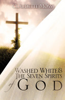 Washed White The Seven Spirits Of God