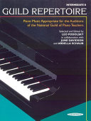 Guild Repertoire: Piano Music Appropriate for the Auditions of the National Guild of Piano Teachers, Intermediate B [Pdf/ePub] eBook
