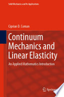 Continuum Mechanics and Linear Elasticity