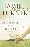 Some Wildflower In My Heart [Pdf/ePub] eBook