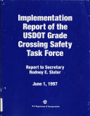 Implementation Report of the USDOT Grade Crossing Safety Task Force