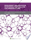 Development and Application of Bituminous Materials for Civil Infrastructures
