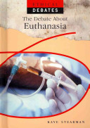 The Debate about Euthanasia