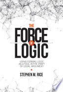 The Force of Logic