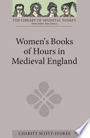 Women s Books of Hours in Medieval England
