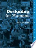 Designing for Humans