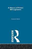 A History of Private Bill Legislation [Pdf/ePub] eBook