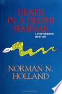 Death in a Delphi Seminar