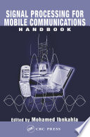 Signal Processing For Mobile Communications Handbook Book PDF