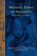 Disputatio 5: Medieval Forms of Argument: Disputation and Debate