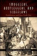 Smugglers, Bootleggers, and Scofflaws