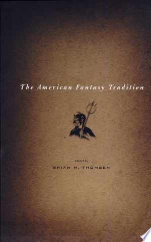 Free Download The American Fantasy Tradition PDF - Writers Club