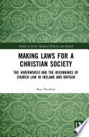 Making Laws For A Christian Society