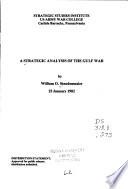 A Strategic Analysis of the Gulf War