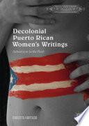 Decolonial Puerto Rican Women S Writings PDF