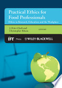 Practical Ethics for Food Professionals