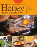 The Backyard Beekeeper s Honey Handbook