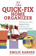 The Quick Fix Home Organizer