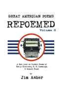 Great American Poems – Repoemed Volume 2