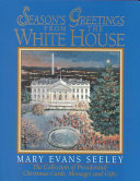 Season s Greetings from the White House Book