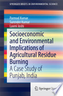 Socioeconomic And Environmental Implications Of Agricultural Residue Burning Book