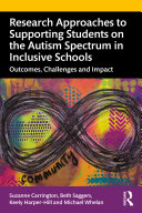 Research Approaches to Supporting Students on the Autism Spectrum in Inclusive Schools