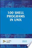 100 Shell Programs in Unix