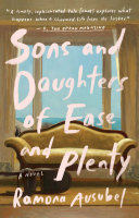 Sons and Daughters of Ease and Plenty [Pdf/ePub] eBook