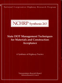 State DOT Management Techniques for Materials and Construction Acceptance