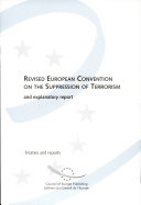 Revised European Convention for the Suppression of Terrorism and Explanatory Report