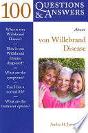 100 Questions and Answers about Von Willebrand Disease