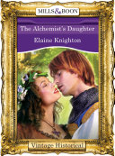 The Alchemist's Daughter (Mills & Boon Historical) ebook