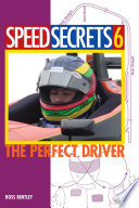 Speed Secrets 6  : The Perfect Driver
