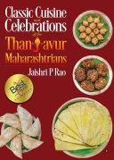 Classic Cuisine and Celebrations of the Thanjavur Maharashtrians