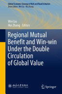 Regional Mutual Benefit and Win-win Under the Double Circulation of Global Value