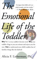 """Emotional Life of the Toddler"" by Alicia F. Lieberman"