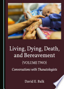 Living  Dying  Death  and Bereavement  Volume Two